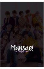Mansae! (Seventeen) by HwangMeychen