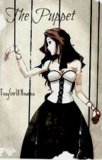 The Puppet(Human! Marionette girl) FNAF2 fan fiction [Complete](Editing) by FoxyGirl87lovesu