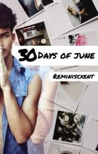 30 Days of June (bxb) (Coming Soon!) by reminiscxent