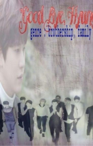 """Good Bye, Hyung"""