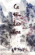 Ca Tẫn Đào Hoa-[Full-XK] by ranngongan