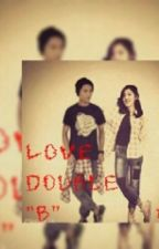 "Love double ""B"" by nafaEpa"