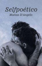 Selfpoético by MatiasDAngelo