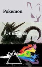 Pokemon - Os últimos de nós by JwFerraz