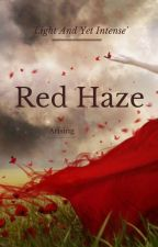 Red Haze by arising