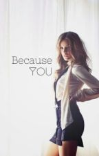 Because You //z.m by auditafahriza