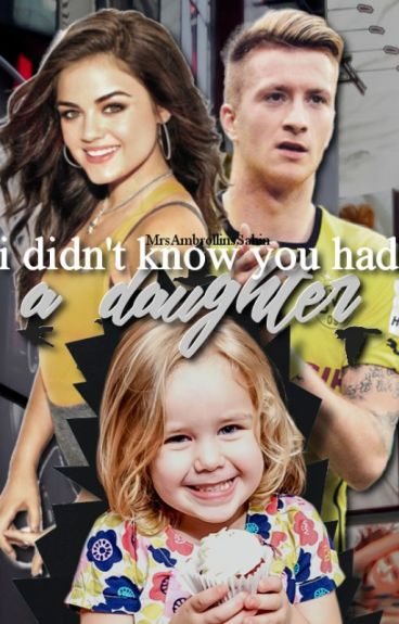 I didn't know you had a daughter... -Marco Reus FF-