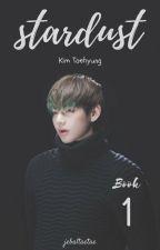 Stardust // Kim Taehyung by jebaltaetae