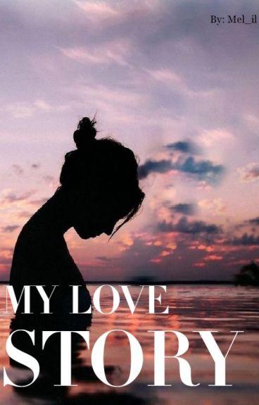 My love story.
