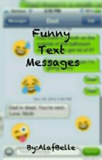 Funny Text Messages by AlafBelle