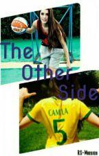 The Other Side (Camilla Cabello y tu) by RS-Morgado
