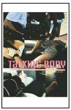 Talking Body [Rubius y tu Hot] by RubiusFtArianax