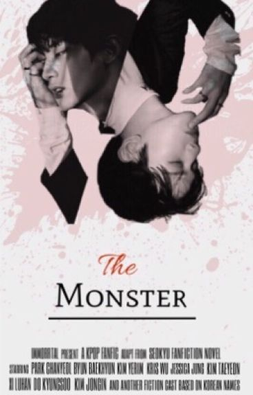 The Monster (Chanbaek ver)
