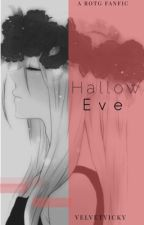 Hallow Eve~{Rise of the Guardians Fanfic} by velvetvicky