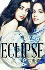 •ECLIPSE• CAMREN by ohjb5h