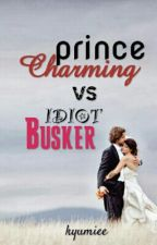 Prince Charming vs. Idiot Busker by kyumiee