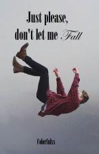 Lass mich nicht fallen! (boyxboy) by Colorfulxx