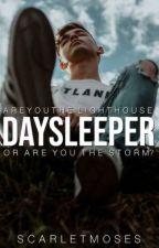 DAYSLEEPER   ✓ by GhostsInsideOfMyBed