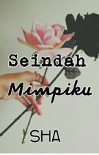 SEINDAH MIMPIKU by ShaYusof