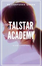 Talstar Academy by ConfusedQueen