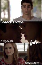Treacherous Fate: A Stydia AU by kaitlynn0803