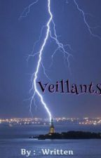 Veillants by -Written