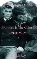 Primrose is the Color of Forever by DallasRey