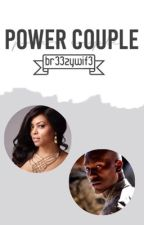 Power Couple (Editing )  by br33zywif3_