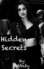 Hidden Secrets Lauren/you by Mbbaby