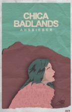 Chica Badlands → os by ahsbieber