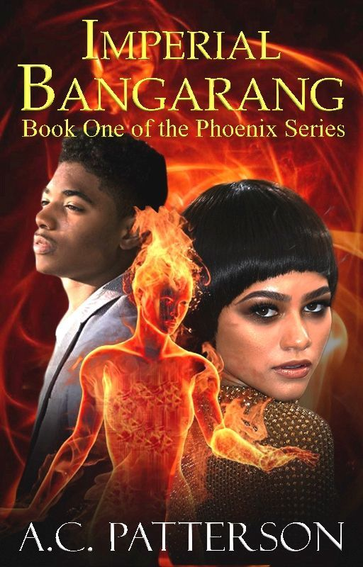 Imperial Bangarang (Book One of the Phoenix Series) by acpattersonbooks