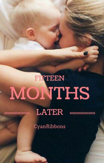 Fifteen Months Later    Lucaya