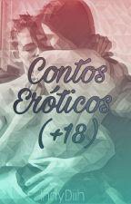 Contos Eróticos (+18) by IndyDiih