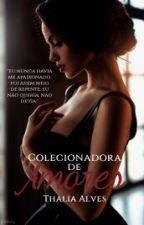 Colecionadora De Amores by Thaalveess