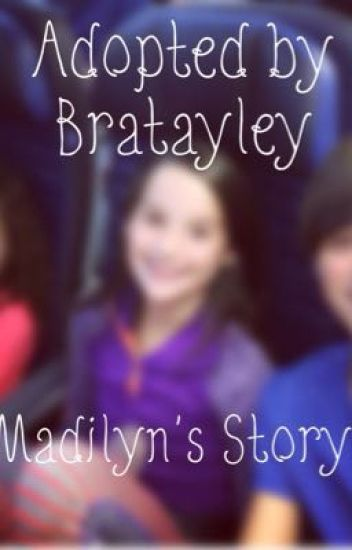 Adopted By Bratayley