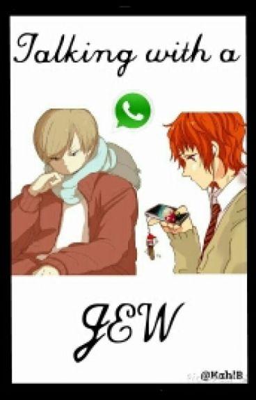 Talking with a jew {WhatsApp} [Kyman]