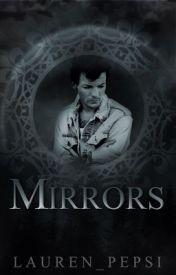 Mirrors by Lauren_Pepsi