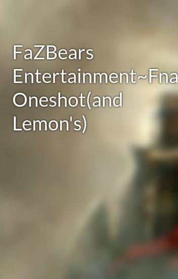 ~FNAF Female Characters X Male Reader Lemons,n, Oneshots~