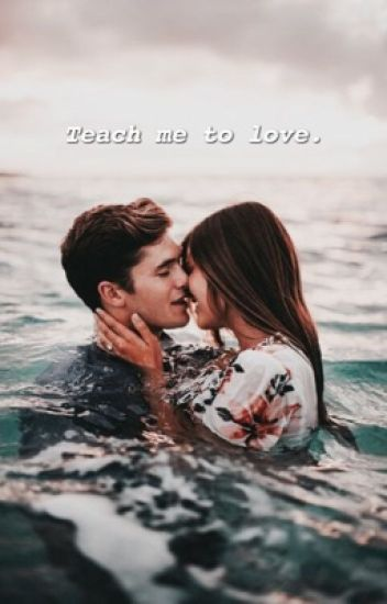 Teach me to love - christian collins