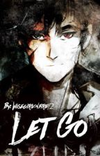 Let Go -Book Two-(Percy Jackson Fanfiction) by greywarrxn