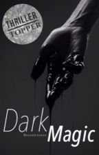 Dark Magic  by Moonshineyx