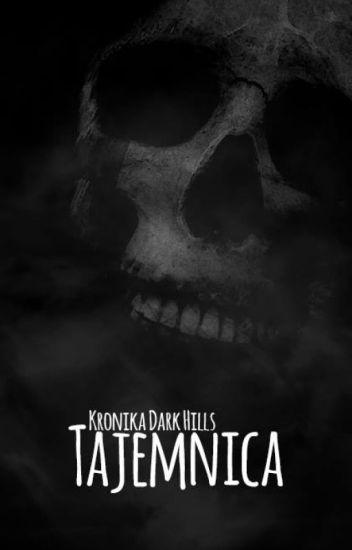 Kronika Dark Hills - Tajemnica