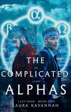 Los Alfas Complicados (Lujuria #2) by LauraKavannah