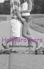 Half-Brother by belieberlovejerry