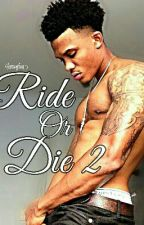 Ride or Die 2 by LiaBenjamin