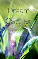 Dream Catcher by soul_writer_17