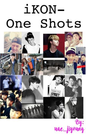 iKON One Shots ~