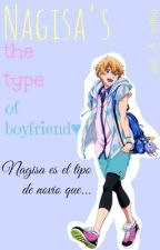 Nagisa's The Type Of Boyfriend by Just_A_Latina