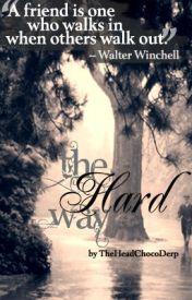 The Hard Way (Non-fiction) by sleepysashimi