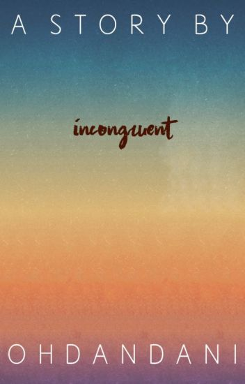 Incongruent (RANK #326 IN MYSTERY/THRILLER; COMPLETED)